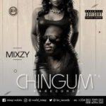 Mixzy – Chingum