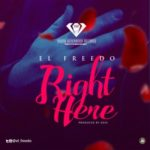 El Freedo – Right Here