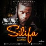 Molare Cash Money – Silifa