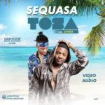 Tosa – Sequasa ft. Shira
