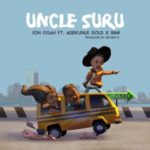 Jon Ogah – Uncle Suru ft. Adekunle Gold & Simi [New Video]