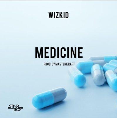 MUSIC // Wizkid – Medicine