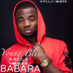 VIDEO: Young Bliss – Babara