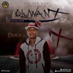 Daboy – Oluwa Ni (Power Bank)