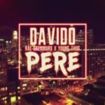 Davido – Pere ft. Rae Sremmurd & Young Thug [New Video]