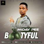 Midaypee – Bootyful (Prod. Wytte)