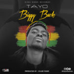 AUDIO+VIDEO: Tayo Faniran – Biggy Back