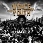 D-Maker – Voice Of The Youth