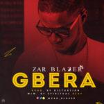 Zar Blazer – Gbera