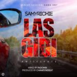 Samy Richie – LasGidi (Prod. by ChampyneBEAT)