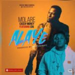 VIDEO: Molare Casch-Money – Alaye ft. CDQ