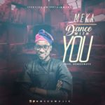 Meka Majik – Dance With You
