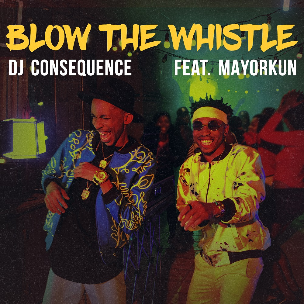 AUDIO + VIDEO: DJ Consequence – Blow The Whistle