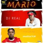 DJ Real – Mario f. Small Doctor [New Song]