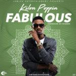 Fabulous – KilonPoppin (Prod. By Dtunes)