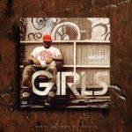 Magnito – Girls [New Song]