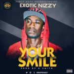 Exotic Nizzy – Your Smile