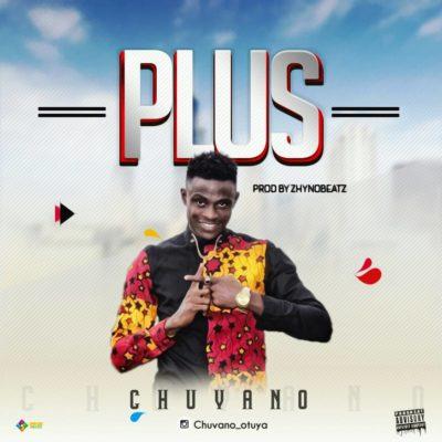 Download Mp3: Chuvano – Plus