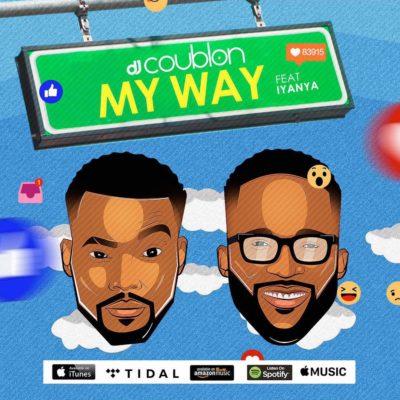 [MUSIC]: DJ Coublon – My Way (ft. Iyanya)