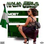 Moet – Naija Girls
