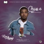ChuQ E – Run Away