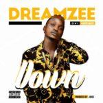 Dreamzee – Down (Prod. By Jodee)