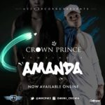 Uzzy Records Presents: Crown Prince – Amanda