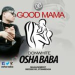 AUDIO + VIDEO: Don White – Good Mama