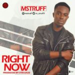 Mstruff – Right Now