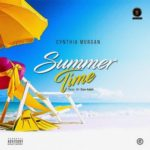 Cynthia Morgan – Summer Time [New Song]