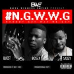 VIDEO: BWE ft. Saxzy, Boss X & Bad Boy Quest – NGWWG