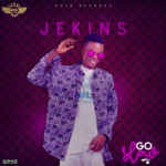 Jekins – Go Slow (Prod. Mr. Moore)