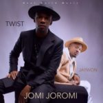 Jaywon – Jomi Joromi ft. Twist Da Fireman [New Song]