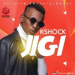 K Shock – Jigi