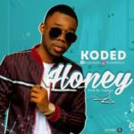 Koded – Honey (Prod. By TopAge)