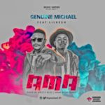 Genuine Michael – AMA ft. Lil Kesh (Prod. by Krizbeatz)