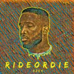 Ezek – Ride Or Die Vol.1 (EP)