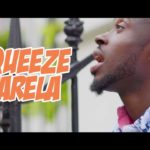 Squeeze Tarela – Hottest Thing [New Video]