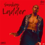 Sunkey – Ladder (Prod by Dwill) [New Song]