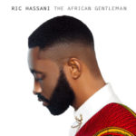 "Ric Hassani – Sweet Mother ft. Mumba Yachi  | Pre-Order His First Album ""The African Gentleman"""