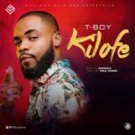 TBOY – Kilofe | @tboybme