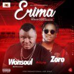 Wonsoul – Erima Ft. Zoro + My Baby ft. Slowdog