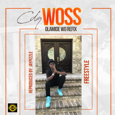 Woss Freestyle Artwork - CDQ – Woss (Olamide Wo! Freestyle)