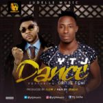 YTJ – Dance ft. Oritse Femi