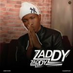 Zaddy – Zaddy + Craving [The Refix]