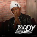 Zaddy – Zaddy + Craving [The Refix]