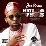 Joe Craze – Metamorphosis (Prod By Jay Orha)