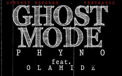 THROWBACK: Phyno – Ghost Mode ft. Olamide