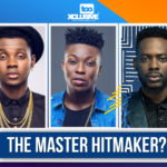Kiss Daniel/Reekado Banks/Adekunle Gold . . Who Is The Master Hitmaker?