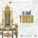 DC Kings – Yahsh (Jaiye Oloba)